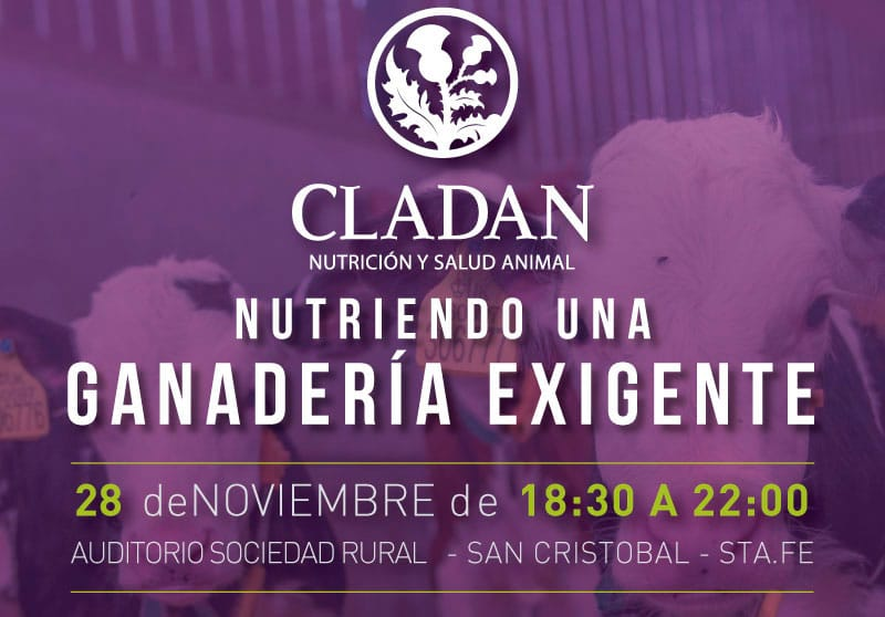 Cladan y una nueva jornada ganadera: Nutriendo a una ganadería exigente